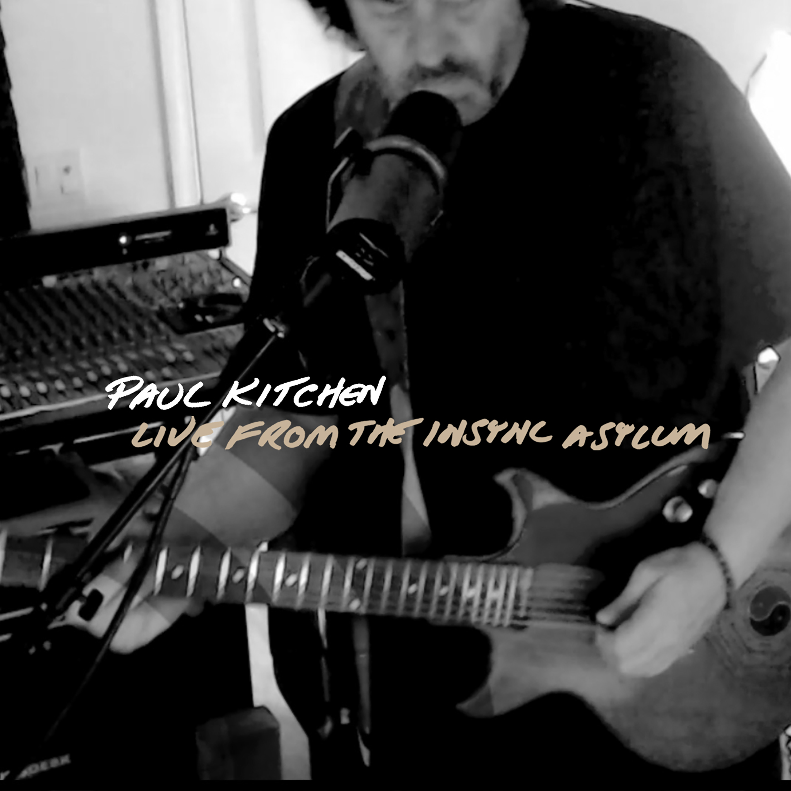 Paul Kitchen | Live from the InSync  Asylum