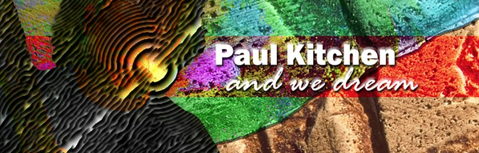 Paul Kitchen | And We Dream